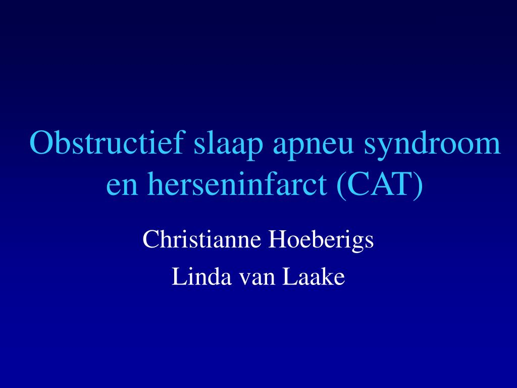 obstructief slaap apneu syndroom en herseninfarct cat l.