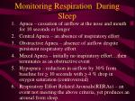 monitoring respiration during sleep