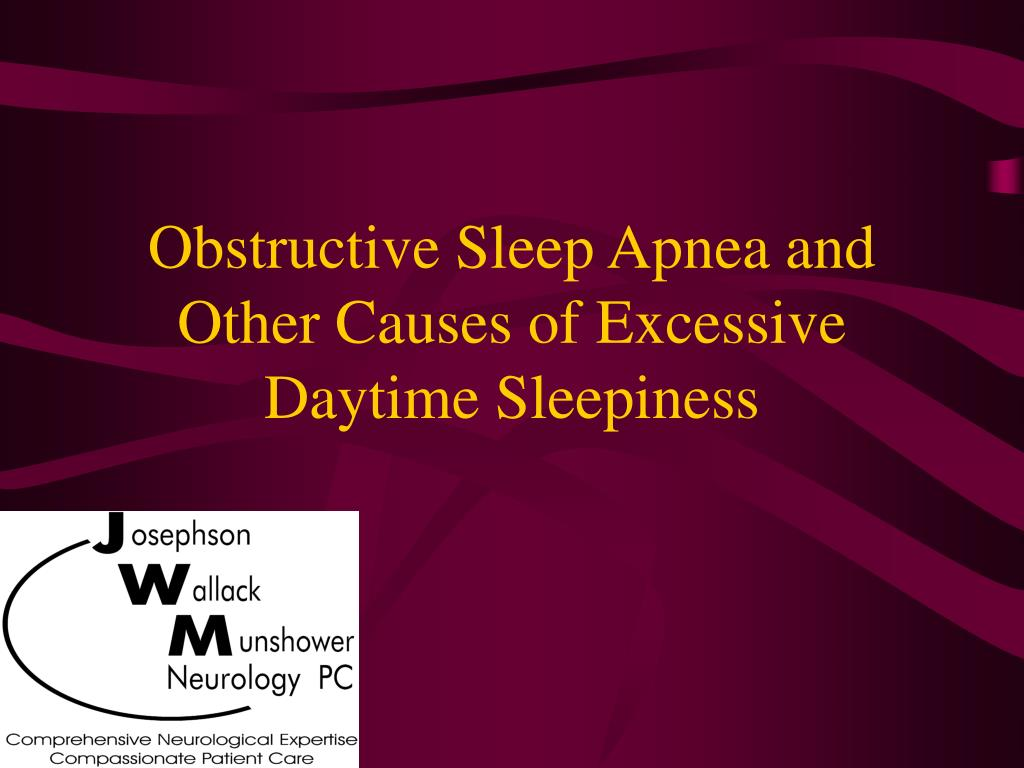 obstructive sleep apnea and other causes of excessive daytime sleepiness l.