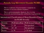 periodic leg movement disorder plmd