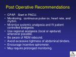 post operative recommendations