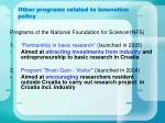 other programs related to innovation policy
