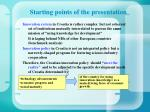starting points of the presentation