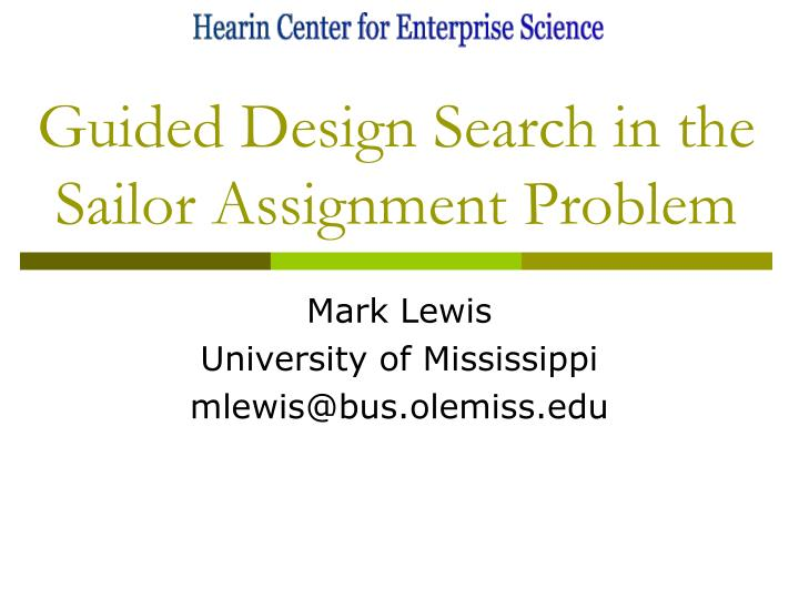 guided design search in the sailor assignment problem n.