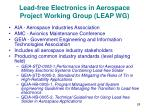 lead free electronics in aerospace project working group leap wg
