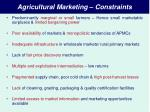 agricultural marketing constraints