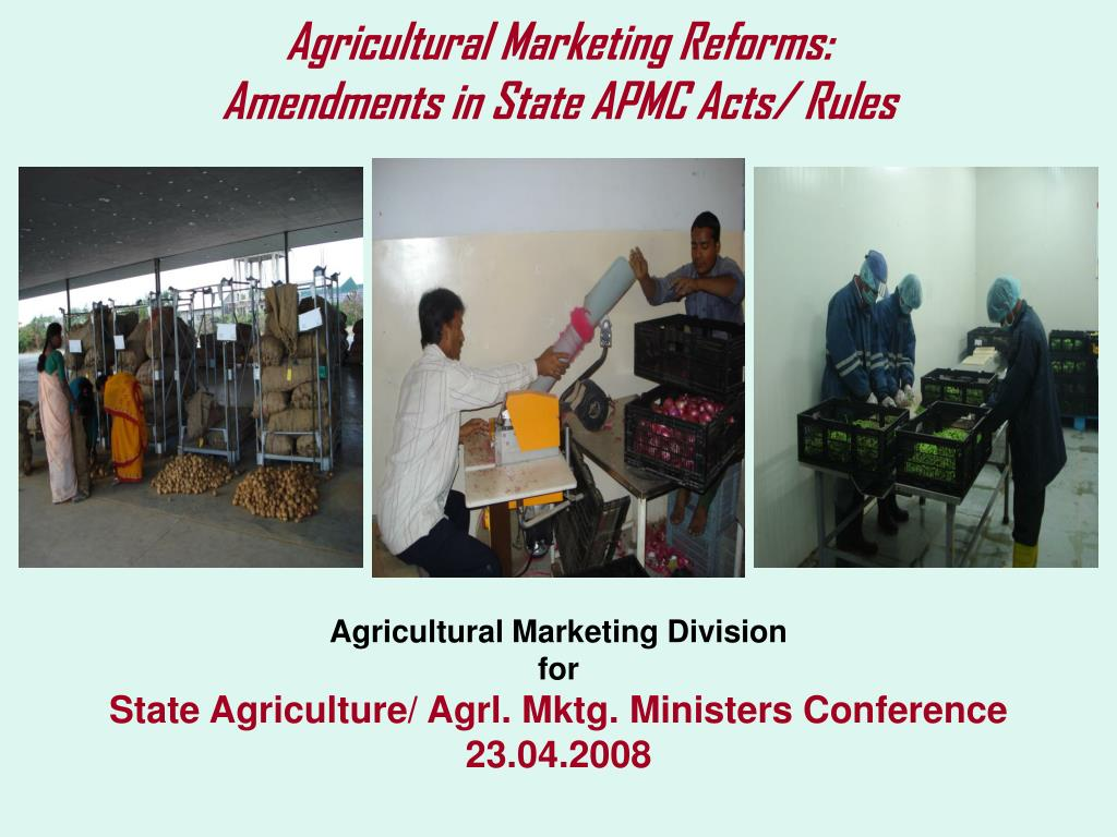 agricultural marketing reforms amendments in state apmc acts rules l.