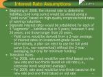 interest rate assumptions