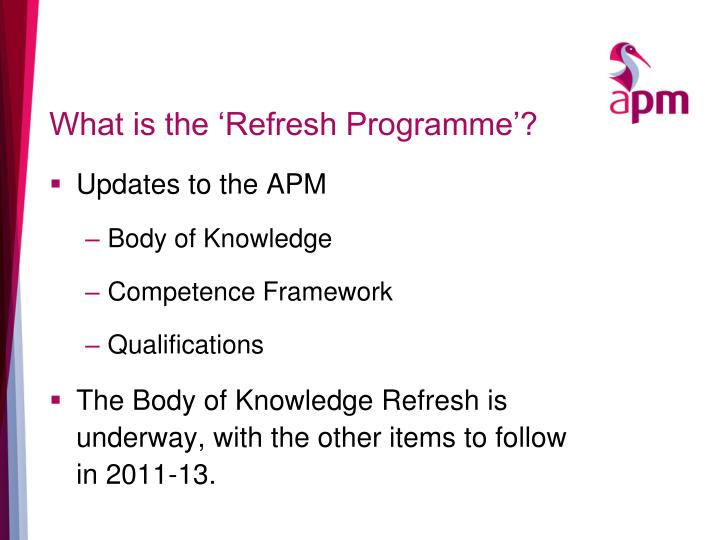What is the refresh programme