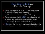 how things work is a flexible concept