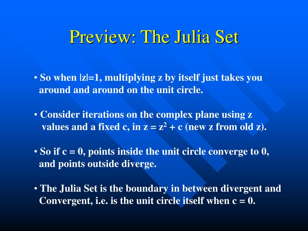 Preview: The Julia Set