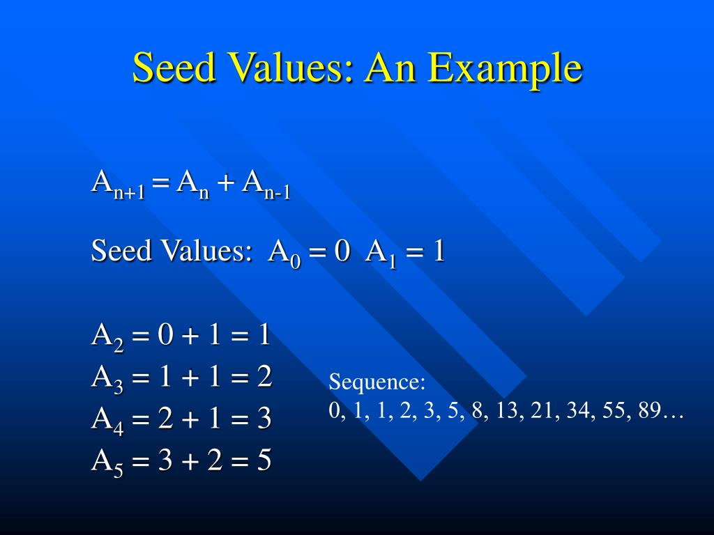 Seed Values: An Example