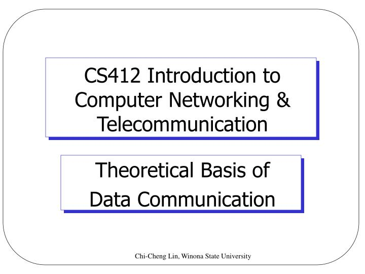 cs412 introduction to computer networking telecommunication