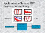 applications of inverse fft frequency domain filtering