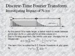 discrete time fourier transform investigating impact of n