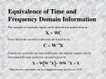 equivalence of time and frequency domain information