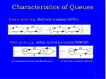 characteristics of queues