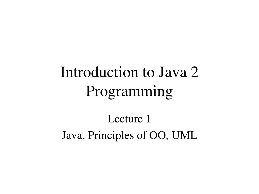 introduction to java 2 programming l.