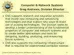 computer network systems greg andrews division director