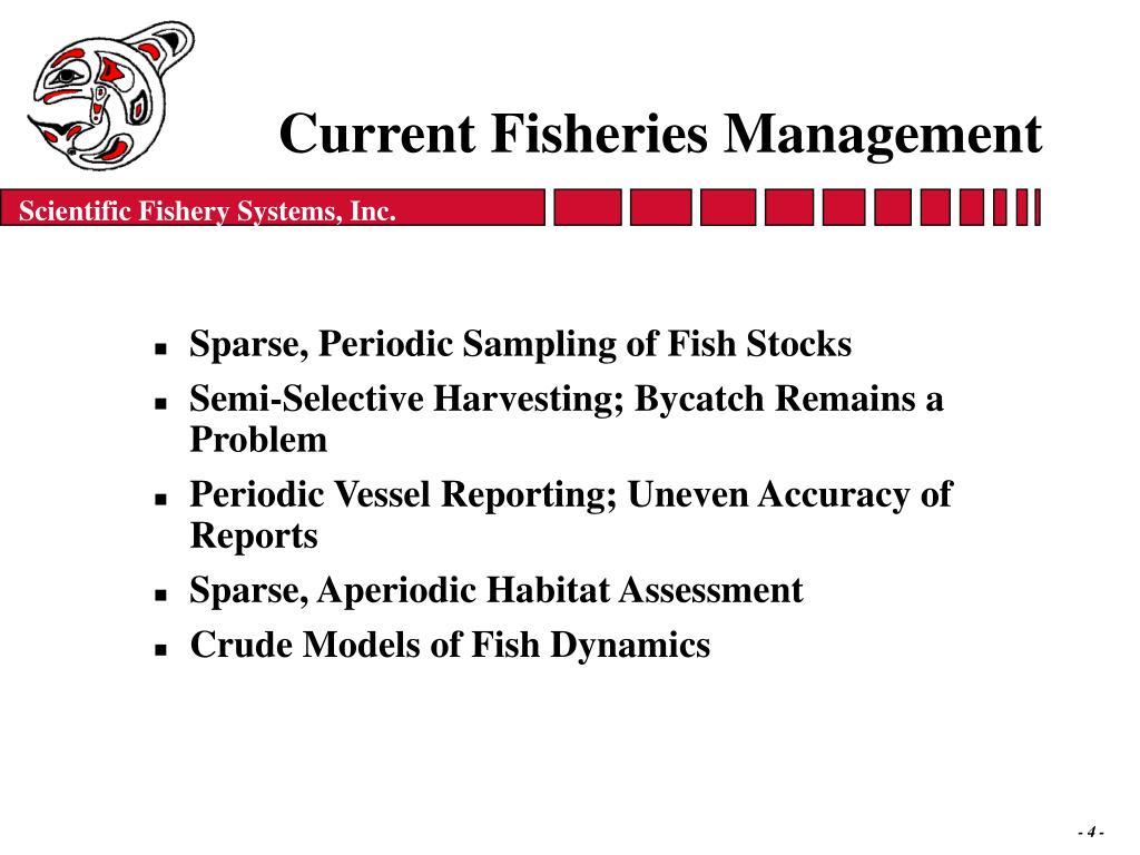 Current Fisheries Management