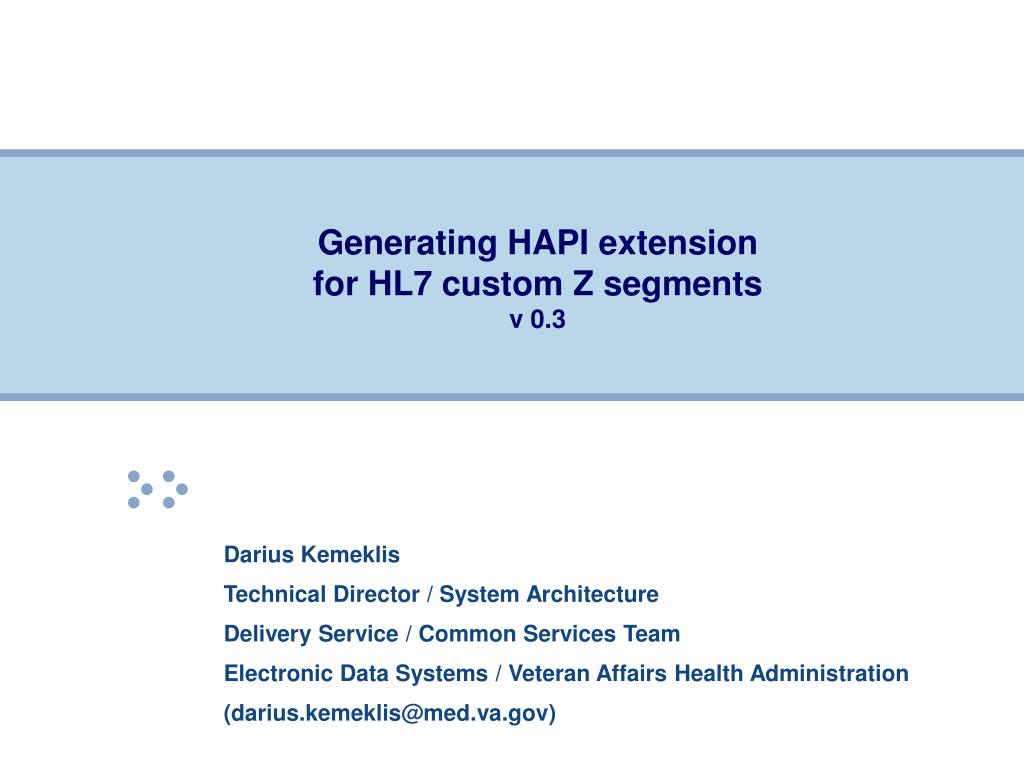 generating hapi extension for hl7 custom z segments v 0 3 l.