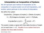 interpolation as composition of systems