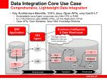 data integration core use case comprehensive lightweight data integration