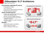 differentiator e lt architecture high performance