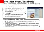 financial services reinsurance new reinsurance division of the munich re group