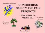 considering safety and fair projects