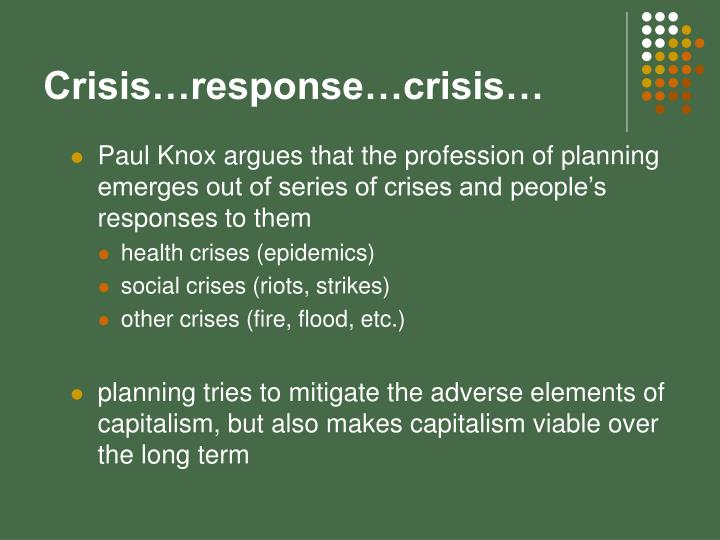 Crisis response crisis