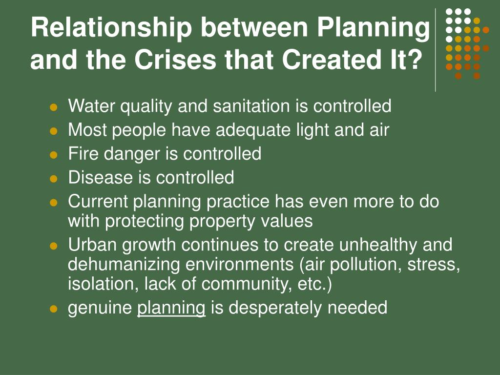 Relationship between Planning and the Crises that Created It?