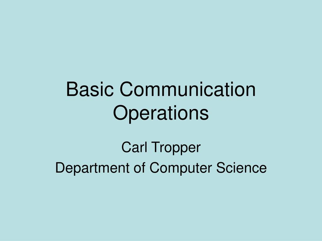 basic communication operations l.