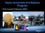 taylor university h a balloon program4
