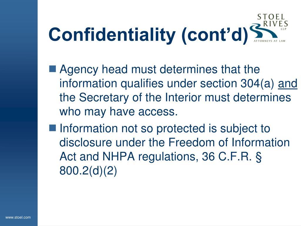 Confidentiality (cont'd)
