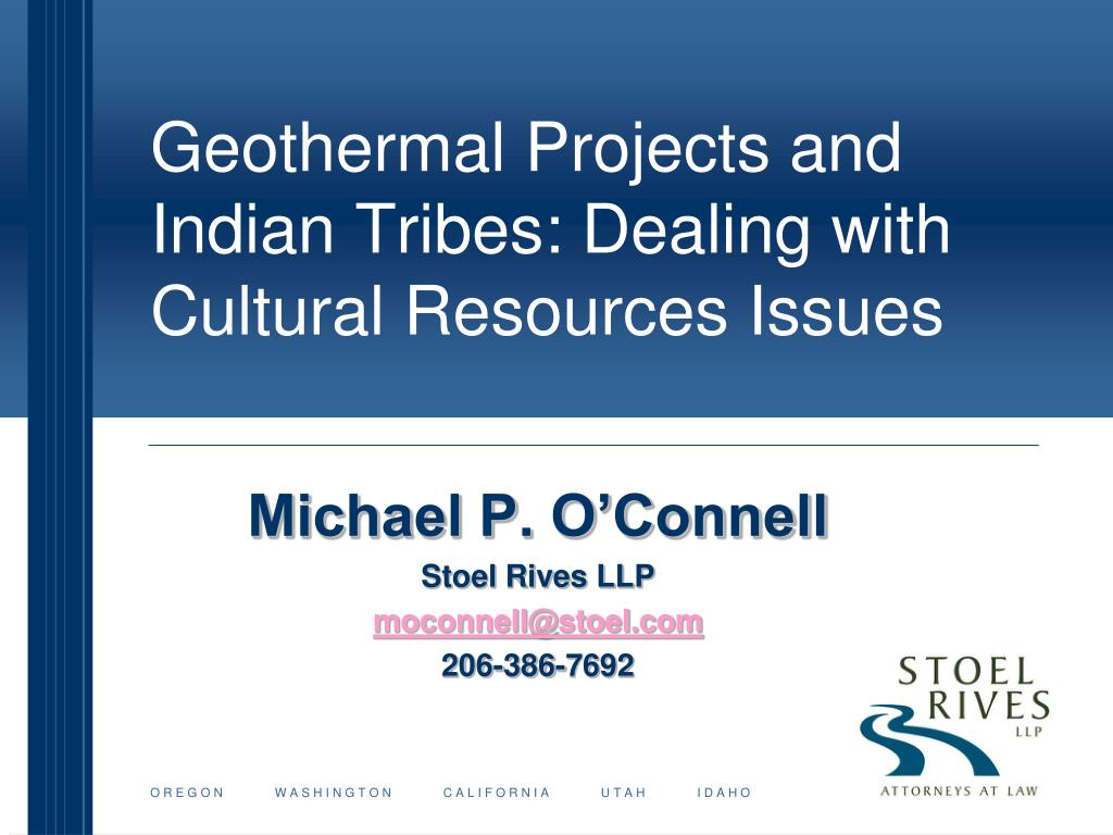 Geothermal Projects and Indian Tribes: Dealing with Cultural Resources Issues