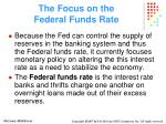 the focus on the federal funds rate