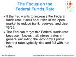 the focus on the federal funds rate31