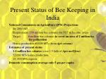 present status of bee keeping in india