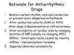 rationale for antiarrhythmic drugs