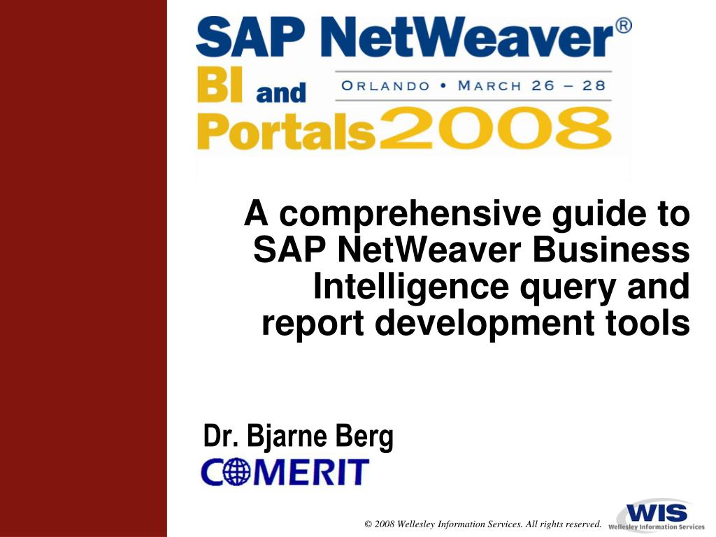 a comprehensive guide to sap netweaver business intelligence query and report development tools l.