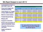 bex report designer is new in bi 7 0