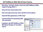 sap netweaver 2004s web ad new features
