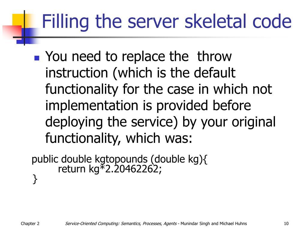 Filling the server skeletal code