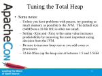 tuning the total heap26