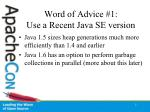 word of advice 1 use a recent java se version