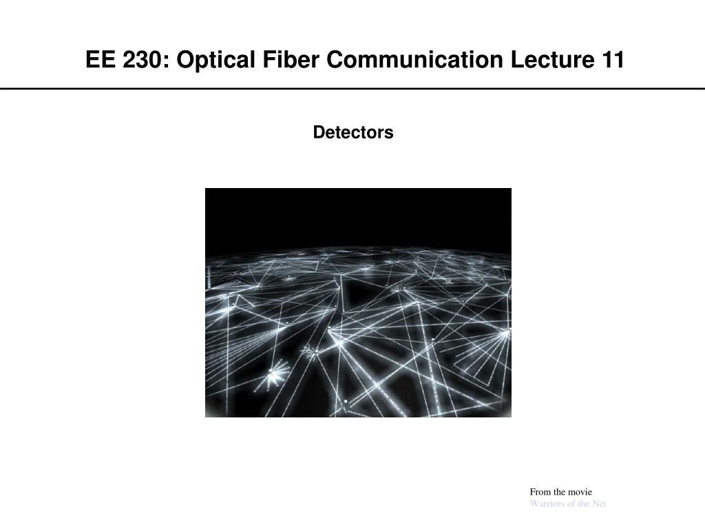 ee 230 optical fiber communication lecture 11 l.