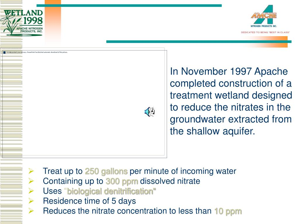 In November 1997 Apache completed construction of a treatment wetland designed to reduce the nitrates in the groundwater extracted from the shallow aquifer.