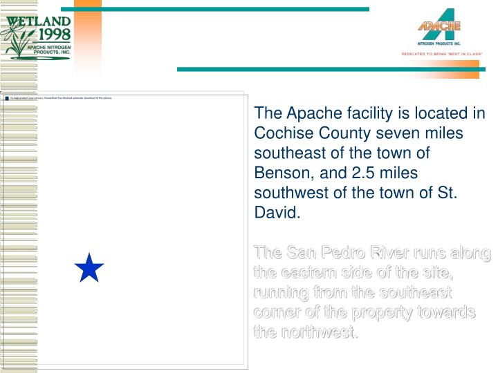 The Apache facility is located in Cochise County sevenmiles southeast of the town of Benson, and 2...