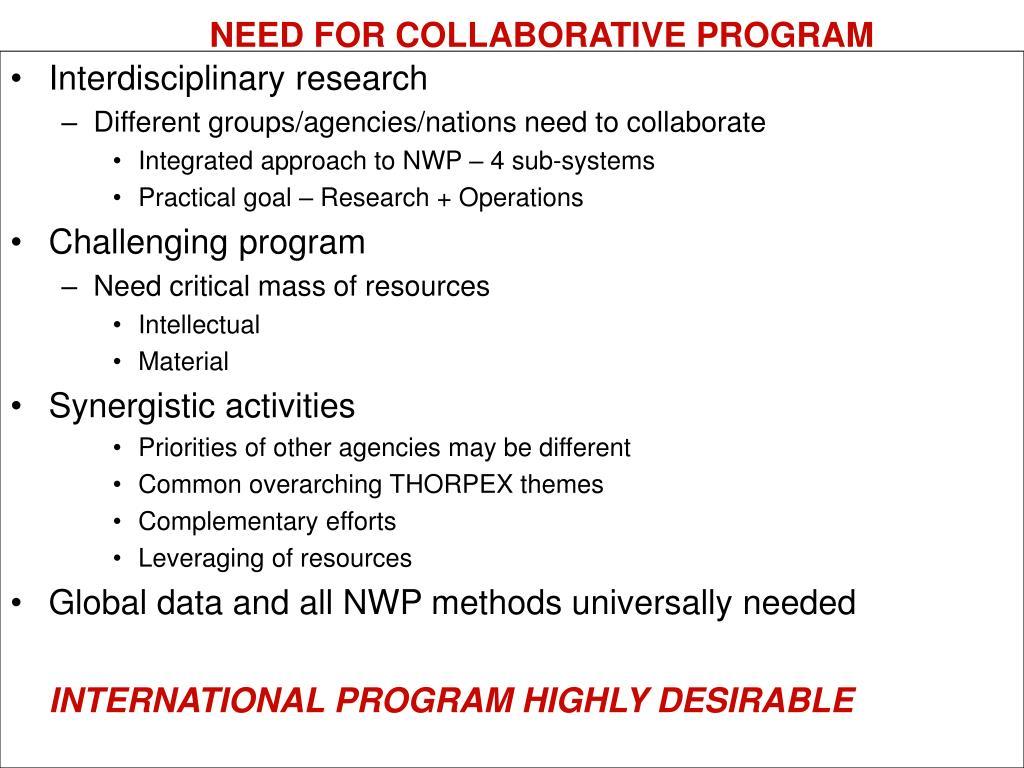 NEED FOR COLLABORATIVE PROGRAM